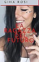 Permalink to LA RAGAZZA DEL FUTURO PDF