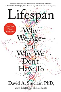 Lifespan: Why We Age?and Why We Don't Have To