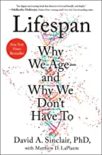 Lifespan: Why We Age―and Why We Don't Have To