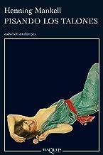 Pisando los talones (Inspector Wallander nº 1) (Spanish Edition)