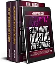 STOCK MARKET INVESTING FOR BEGINNERS: Stock Market Investing for Beginners: 2 Books Complete Guide to Profit from Day & Op...