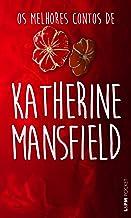 Os melhores contos de Katherine Mansfield (Portuguese Edition)