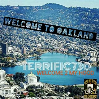 Welcome 2 My Hood: Welcome to Oakland [Explicit]
