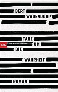 Tanz um die Wahrheit: Roman (German Edition)