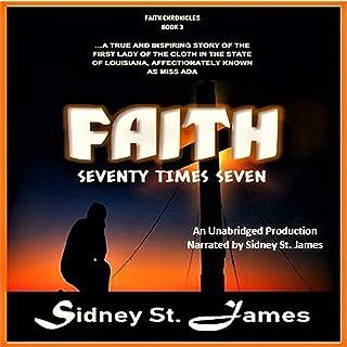 Faith: Seventy Times Seven: The Faith Chronicles, Book 3