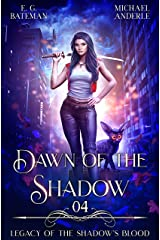 Dawn of the Shadow (Legacy of the Shadow's Blood Book 4) Kindle Edition