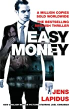 Easy Money: The Stockholm Noir Trilogy 1