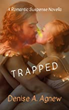 Trapped: A Firefighter Romantic Suspense