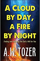 A Cloud by Day, a Fire by Night Kindle Edition