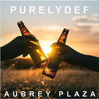 Aubrey Plaza [Explicit]