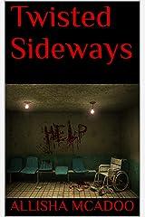 Twisted Sideways (Rumple Chronicles) Kindle Edition