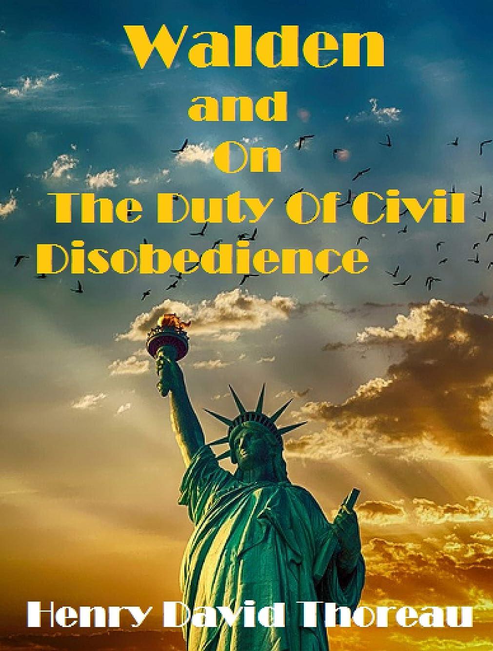 突撃もう一度不従順Walden, and On The Duty Of Civil Disobedience (English Edition)