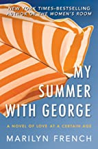 My Summer with George: A Novel of Love at a Certain Age