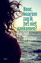 Nour, waarom zag ik het niet aankomen? (Dutch Edition)
