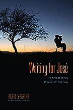 Waiting for José: The Minutemen's Pursuit of America