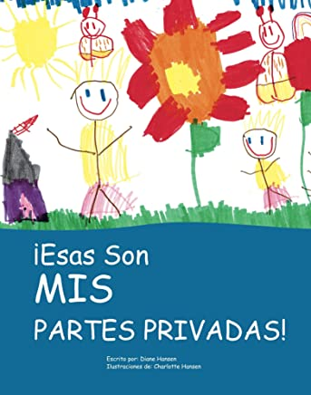¡Esas Son Mis Partes Privadas! (Those are MY Private Parts) (Spanish