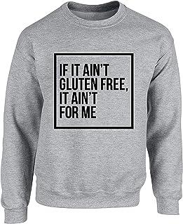 Hippowarehouse If it Ain't Gluten Free, it Ain't for me Unisex Jumper Sweatshirt Pullover (Specific Size Guide in Descript...