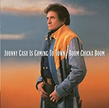 Johnny Cash Is Coming To Town/Boom Chicka Boom (Two-Fer)