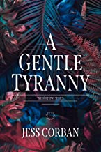 A Gentle Tyranny (Nede Rising Series)