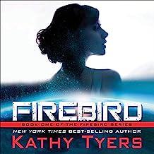 Firebird: Firebird, Book 1
