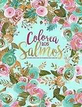 Colorea los Salmos: Un libro cristiano de colorear para adultos: Un original libro religioso con 45 versículos de la Biblia para colorear (Spanish Edition)