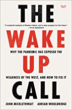 The Wake-Up Call: Why the Pandemic Has Exposed the Weakness of the West, and How to Fix It PDF