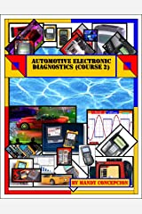 Automotive Electronic Diagnostics (Course-2) Kindle Edition
