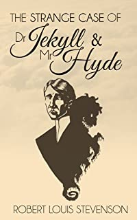 The Strange Case of Dr. Jekyll and Mr. Hyde (Illustrated) (English Edition)