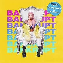 Bankrupt [Clean] (Remix)