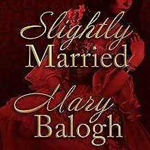 Slightly Married: 1 (Bedwyn Saga)