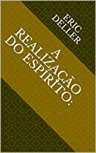 A realização do espírito: (Guerra dos mundos Livro 3) (Portuguese Edition)