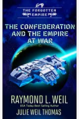 The Forgotten Empire: The Confederation and The Empire at War Kindle Edition