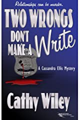 Two Wrongs Don't Make a Write: A Cassandra Ellis Mystery (Cassandra Ellis Mysteries Book 2) Kindle Edition