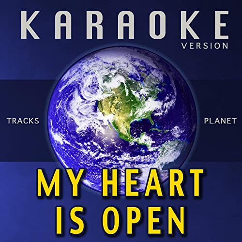 My Heart Is Open (Karaoke Version) by Tracks Planet on