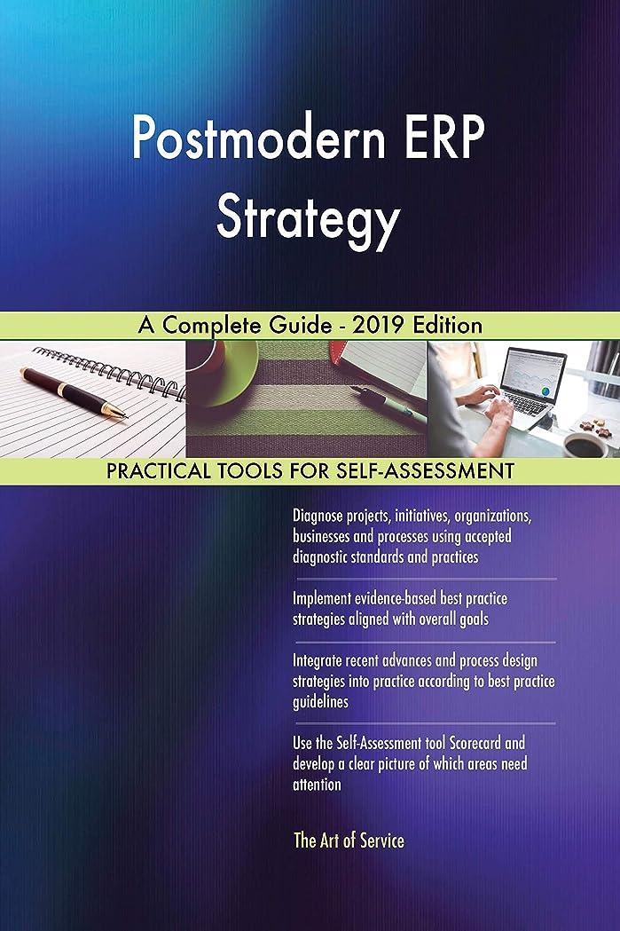巨大な降下駐地Postmodern ERP Strategy A Complete Guide - 2019 Edition (English Edition)