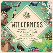 Wilderness: An Interactive Atlas of Animals (360 Degrees)