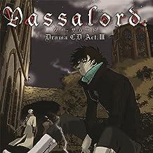 ドラマCD「Vassalord.」Act.III
