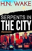 Serpents in the City (A Mac Ambrose Novel Book 3)