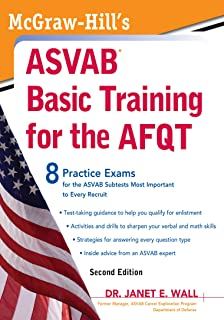 McGraw-Hill's ASVAB Basic Training for the AFQT, Second Edition (McGraw-Hill's ASVAB Basic Training for the Afqt (Armed Forces)
