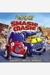 Smash!Crash! Kindle Edition