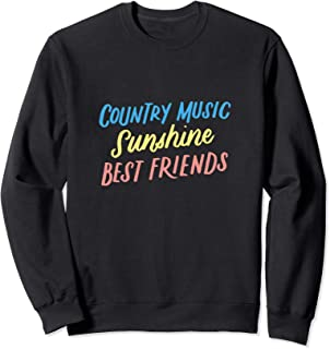 Country Music Sunshine Best Friends, Festival Outfits Sweatshirt