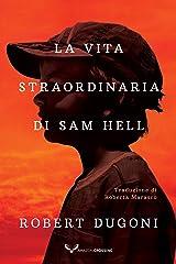 La vita straordinaria di Sam Hell Formato Kindle