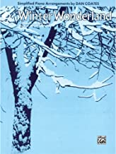 Winter Wonderland Sheet Piano Lyrics by Dick Smith, music by Felix Bernard / arr. Dan Coates
