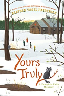 Yours Truly (A Pumpkin Falls Mystery)