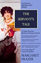 The Servant's Tale (Sister Frevisse Medieval Mysteries Book 2)