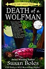 Death of a Wolfman: A gripping whodunit (A Lily Gayle Lambert Mystery Book 1) Kindle Edition