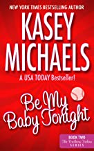 Be My Baby Tonight (THE BROTHERS TREHAN SERIES Book 2)