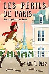 Les périls de Paris: un roman policier cosy (Les enquêtes de Julie) Format Kindle