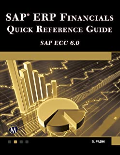 SAP ERP Financials Quick Reference Guide (SAP ECC 6.0) (English Edition)