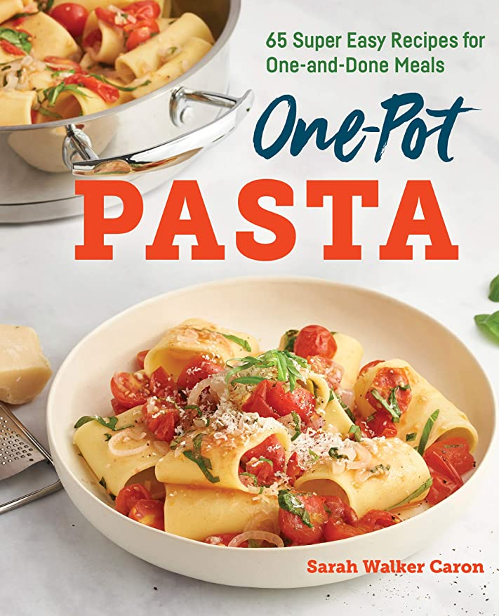 付与みがきます王朝One-Pot Pasta Cookbook: 65 Super Easy Recipes for One-and-Done Meals (English Edition)